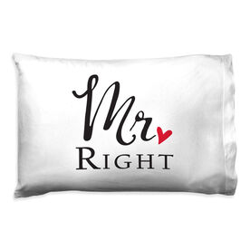 Personalized Pillowcase - Mr. Right