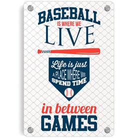 Baseball Metal Wall Art Panel - Baseball Is Where We Live