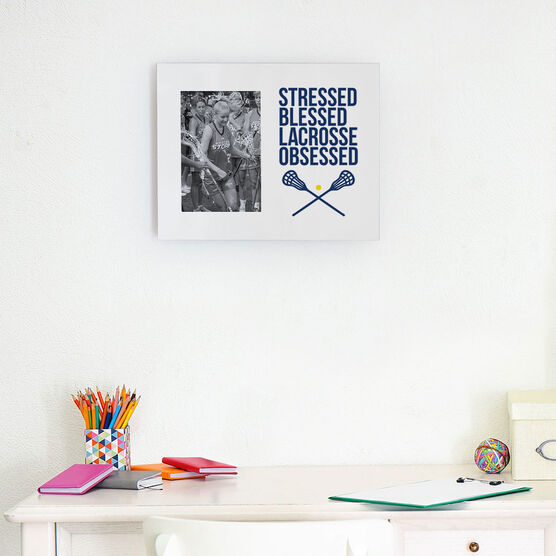 Girls Lacrosse Photo Frame - Stressed Blessed Lacrosse Obsessed