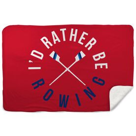 Crew Sherpa Fleece Blanket - I'd Rather Be Rowing