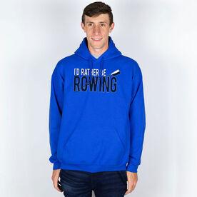 Crew Hooded Sweatshirt - I'd Rather Be Rowing