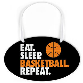 Basketball Oval Sign - Eat. Sleep. Basketball. Repeat.
