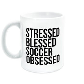 Soccer Coffee Mug - Stressed Blessed Soccer Obsessed