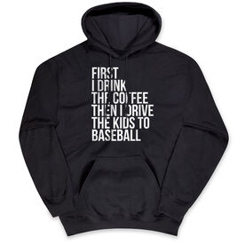 Baseball Hooded Sweatshirt - Then I Drive The Kids To Baseball