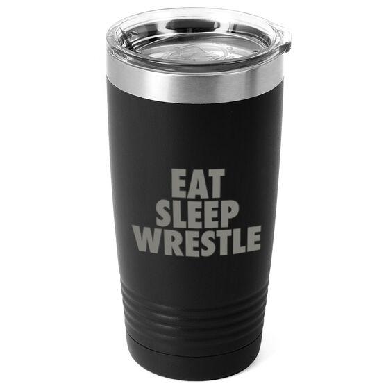 Wrestling 20 oz. Double Insulated Tumbler - Eat Sleep Wrestle