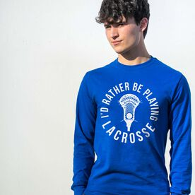 Guys Lacrosse Tshirt Long Sleeve - I'd Rather Be Playing Lacrosse