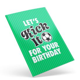 Soccer Birthday Greeting Card - Let's Kick It