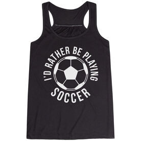 Soccer Flowy Racerback Tank Top -  I'd Rather Be Playing Soccer (Round)