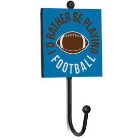 Football Medal Hook - I'd Rather Be Playing Football