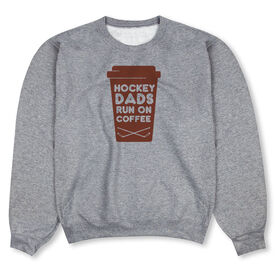 Hockey Crew Neck Sweatshirt - Hockey Dads Run On Coffee