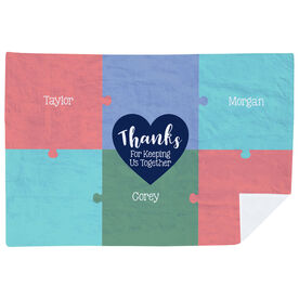 Personalized Premium Blanket - Thanks For Keeping Us Together Puzzle
