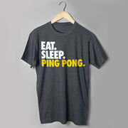 Ping Pong T-Shirt Short Sleeve Eat. Sleep. Ping Pong.