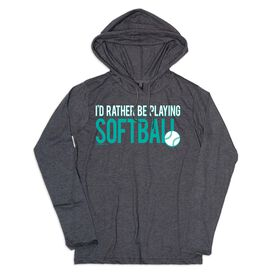Women's Softball Lightweight Hoodie - I'd Rather Be Playing Softball