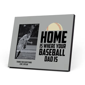 Baseball Photo Frame - Home Is Where Your Baseball Dad Is