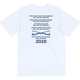 Field Hockey Short Sleeve Performance Tee - Field Hockey Will Be Back 2020