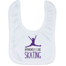 Figure Skating Baby Bib - Apparently, I Like Skating