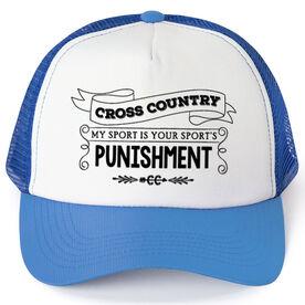 Cross Country Trucker Hat Chalkboard My Sport Is Your Sport's Punishment