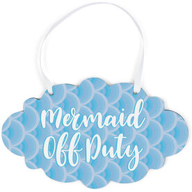 Swimming Cloud Sign - Mermaid Off Duty