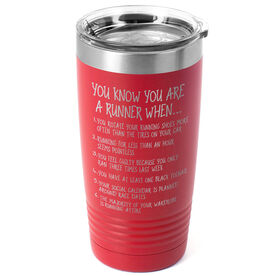 Running 20oz. Double Insulated Tumbler - You Know You're A Runner When