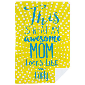 Personalized Premium Blanket - What An Awesome Mom Looks Like