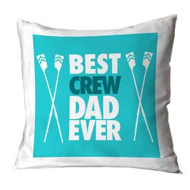 Crew Throw Pillow Best Dad Ever