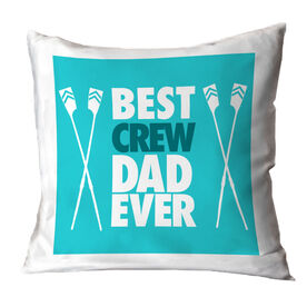 Crew Throw Pillow Best Dad Ever