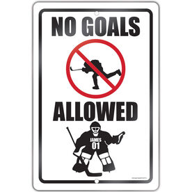 """Hockey Aluminum Room Sign Personalized No Goals Allowed (18"""" X 12"""")"""