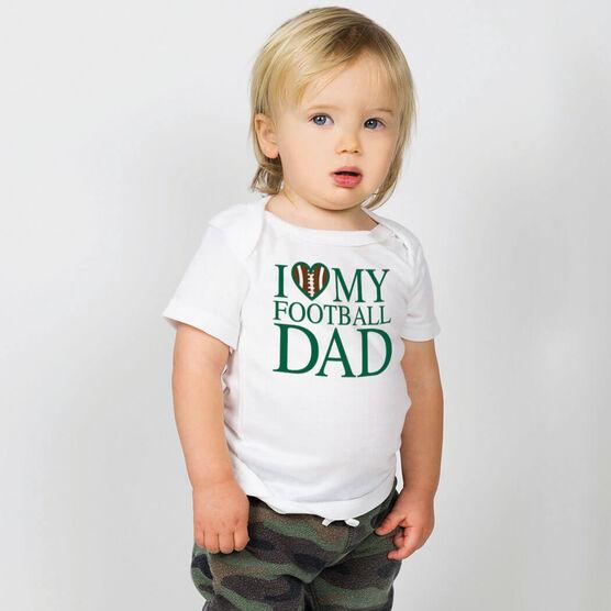 Football Baby T-Shirt - I Love My Football Dad