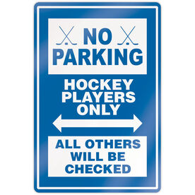 """Hockey 18"""" X 12"""" Aluminum Room Sign - No Parking Sign With Crossed Sticks"""