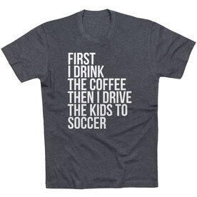 Soccer Short Sleeve T-Shirt - Then I Drive The Kids To Soccer