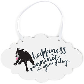 Running Cloud Sign - Happiness Is Running With Your Dog