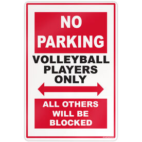 "Volleyball Aluminum Room Sign No Parking (18"" X 12"")"