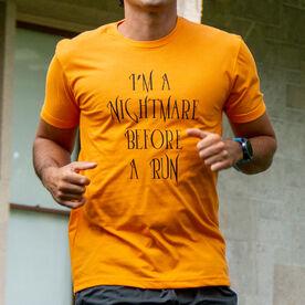 Running Short Sleeve T-Shirt - I'm A Nightmare Before A Run