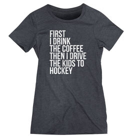 Hockey Women's Everyday Tee - Then I Drive The Kids To Hockey