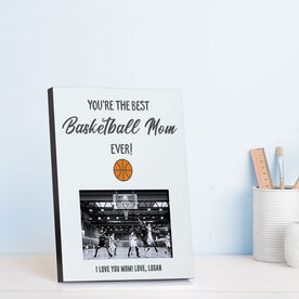Basketball Photo Frame - You're The Best Mom Ever