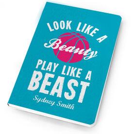 Basketball Notebook Look Like A Beauty, Play Like A Beast