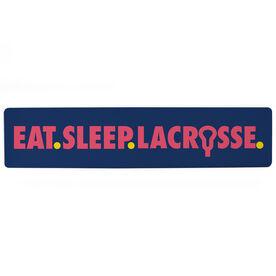 "Girls Lacrosse Aluminum Room Sign - Eat Sleep Lacrosse (4""x18"")"
