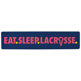 "Girls Lacrosse Aluminum Room Sign - Eat Sleep Lacrosse (4""x18"")"