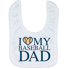 Baseball Baby Bib - I Love My Baseball Dad