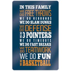 "Basketball 18"" X 12"" Aluminum Room Sign - We Do Basketball"