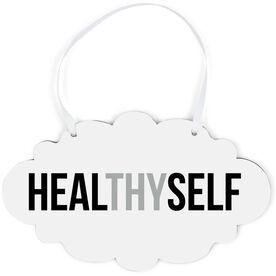 Cloud Sign - Healthy Self