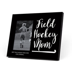 Field Hockey Photo Frame - Field Hockey Mom Script