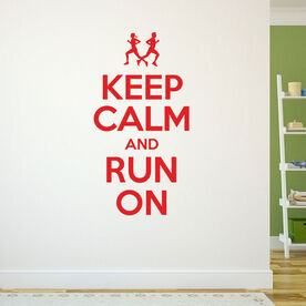Keep Calm And Run On GoneForaRunGraphix Wall Decal