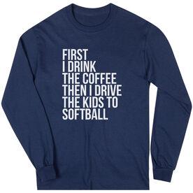 Softball Long Sleeve Tee - Then I Drive The Kids To Softball