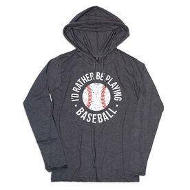 Men's Baseball Lightweight Hoodie - Rather Be Playing Baseball Distressed