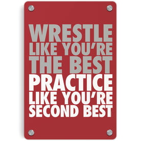 Wrestling Metal Wall Art Panel - Wrestle Like You're The Best