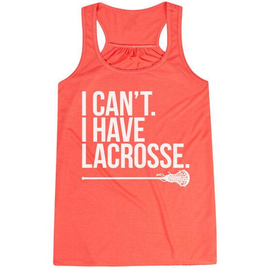 Girls Lacrosse Flowy Racerback Tank Top - I Can't. I Have Lacrosse