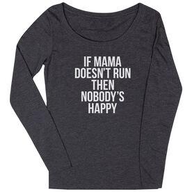 Women's Runner Scoop Neck Long Sleeve Tee - If Mama Doesn't Run