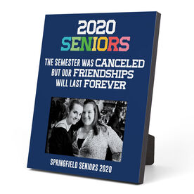 Photo Frame - 2020 Semester Was Canceled But Friendships Last Forever