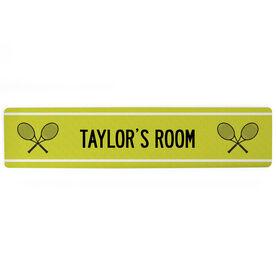 "Tennis Aluminum Room Sign - Your Room Tennis (4""x18"")"